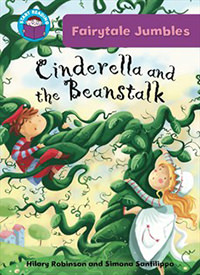 Cinderella and the Beanstalk, by Hilary Robinson