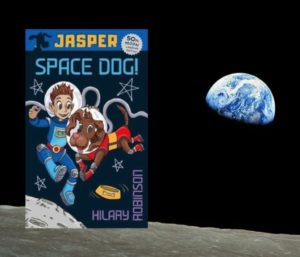 Jasper Space Dog book cover on the moon, with the earth in the background.