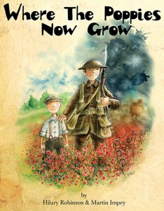 Where The Poppies Now Grow, a book by Hilary Robinson with illustrations by Martin Impey