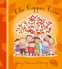 The Copper Tree, written by Hilary Robinson, illustrated by Mandy Stanley