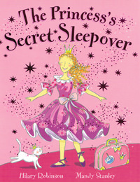 The Princess's Secret Sleepover - front cover