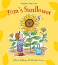 Tom's Sunflower, by Hilary Robinson and Mandy Stanley